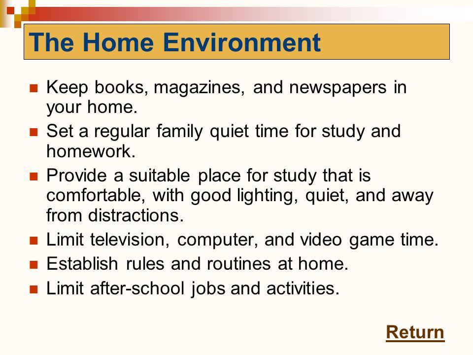 The Home Environment The Home Environment