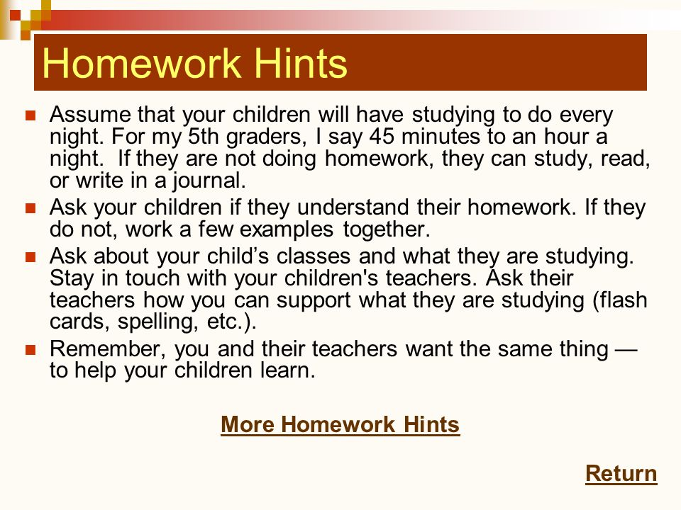 Homework Hints Homework Hints