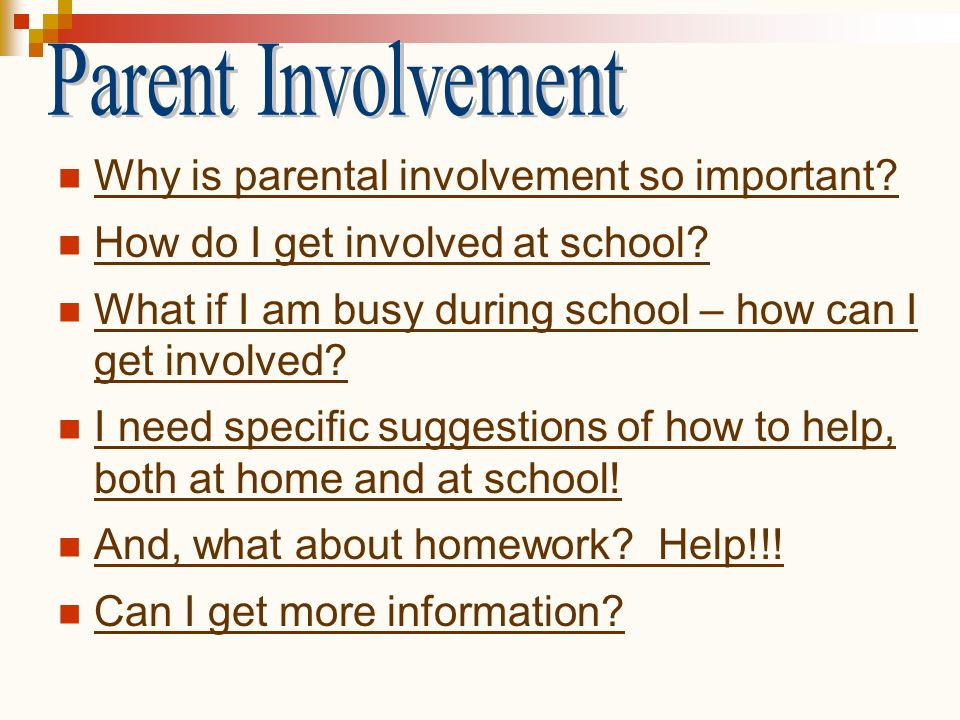 Parent Involvement Why is parental involvement so important