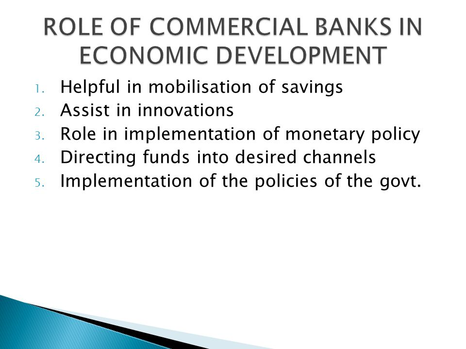 ROLE OF COMMERCIAL BANKS IN ECONOMIC DEVELOPMENT