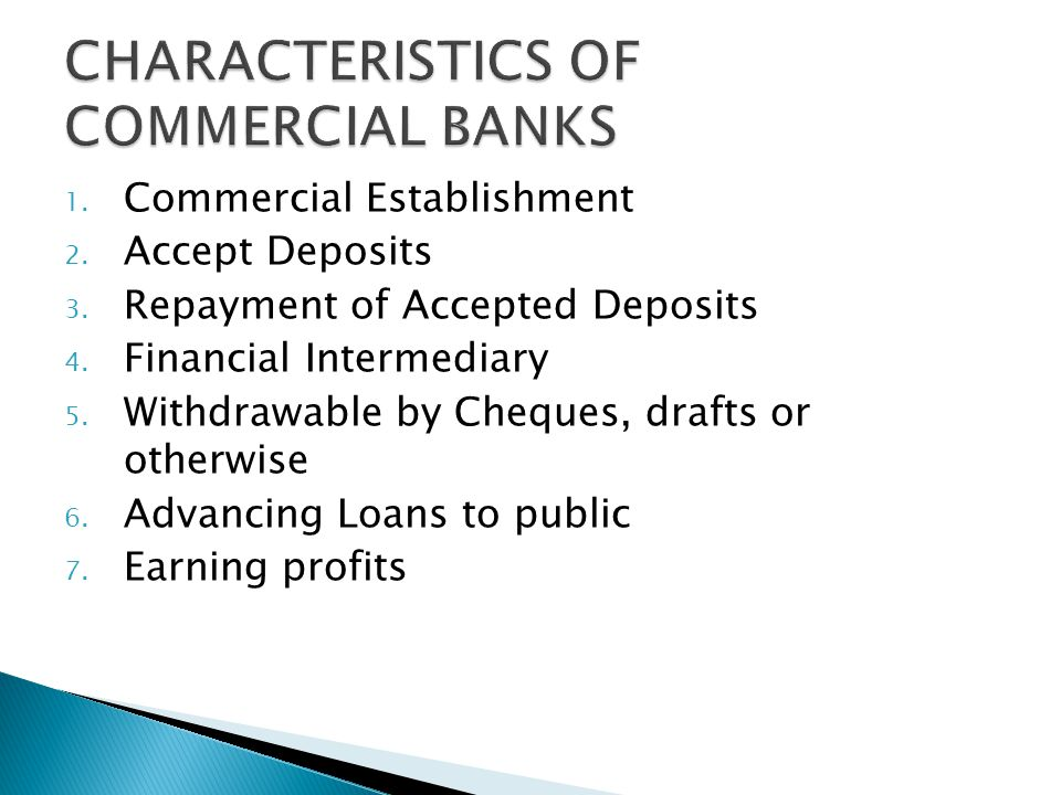 CHARACTERISTICS OF COMMERCIAL BANKS