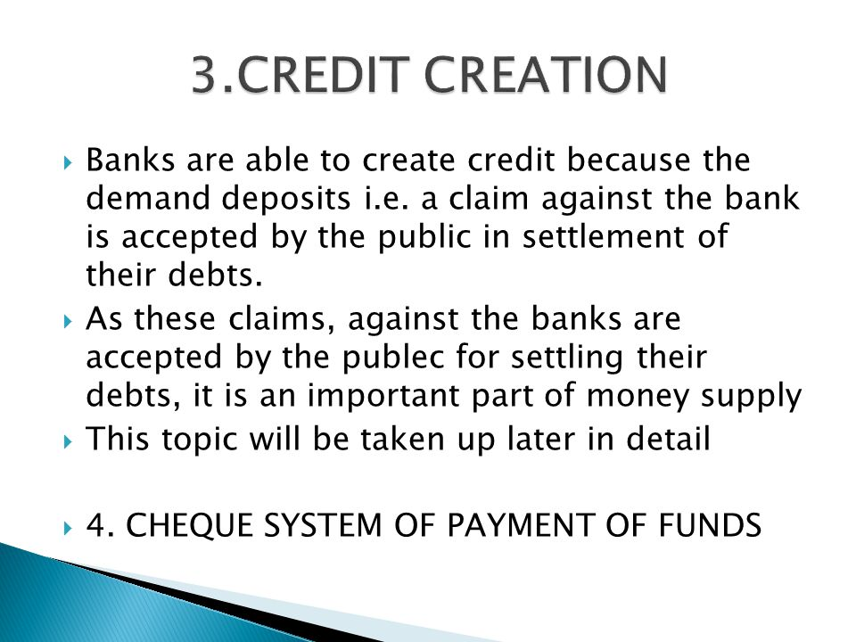 3.CREDIT CREATION