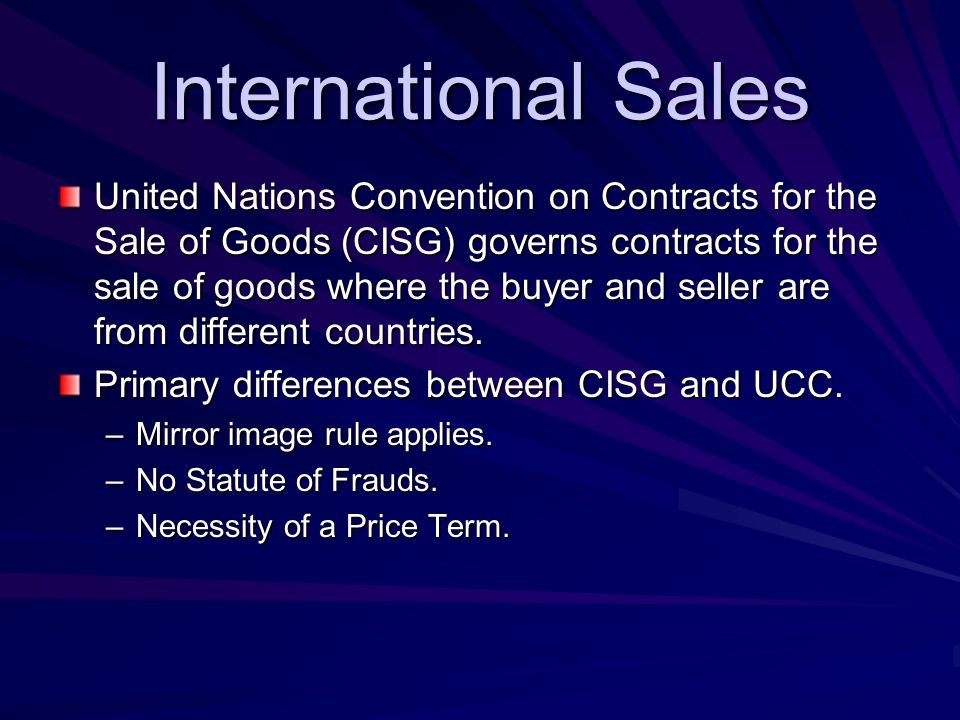 ucc cisg The ucc defines agreement as the bargain of the parties in fact id § 1-201( 3) although  of goods (cisg)4 article 2, part 2 did not incorporate the pop.