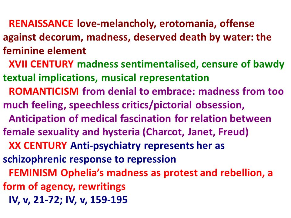 RENAISSANCE love-melancholy, erotomania, offense against decorum, madness, deserved death by water: the feminine element