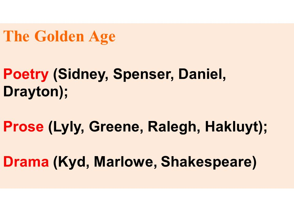 The Golden Age Poetry (Sidney, Spenser, Daniel, Drayton);