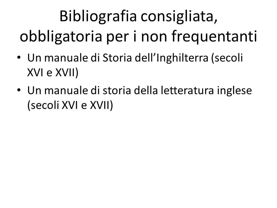 Bibliografia consigliata, obbligatoria per i non frequentanti