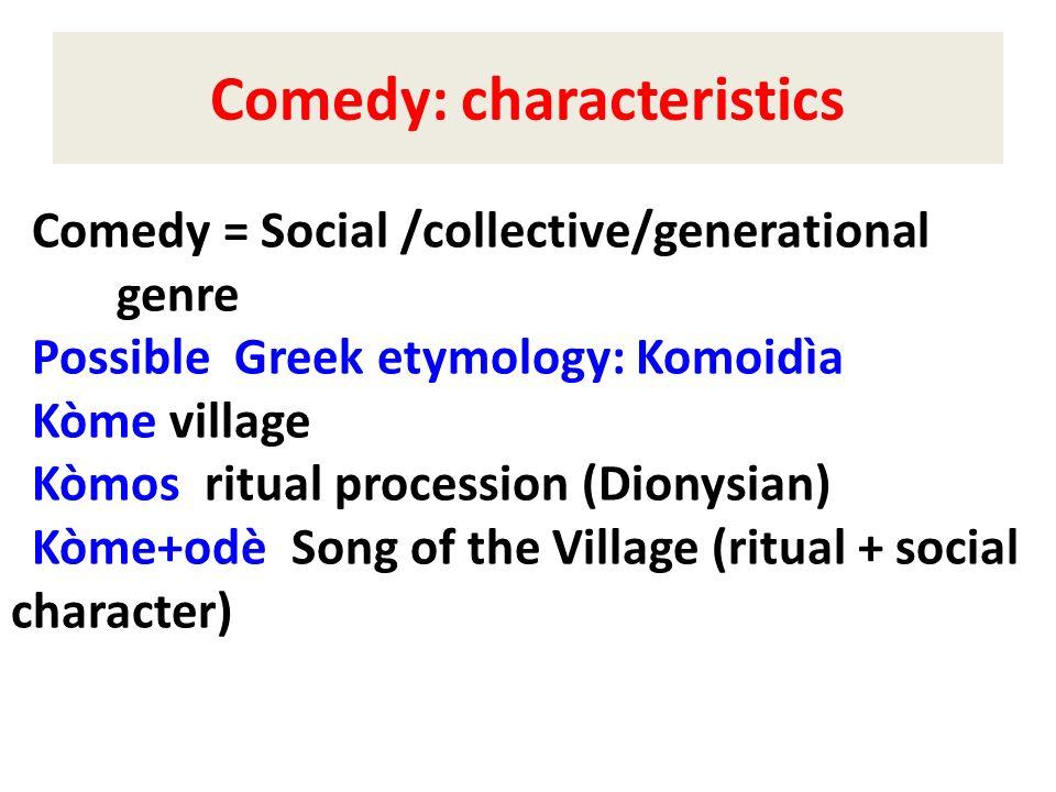 Comedy: characteristics