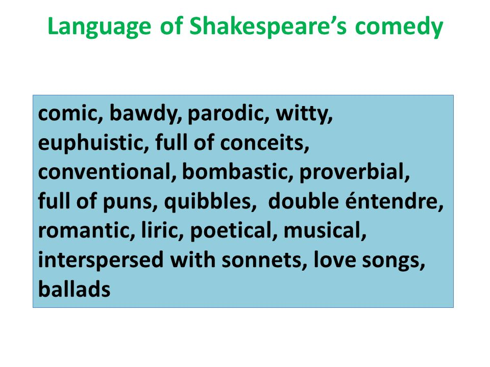 Language of Shakespeare's comedy