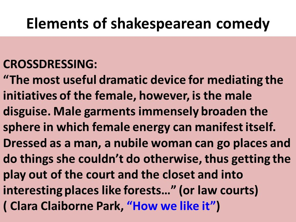 Elements of shakespearean comedy