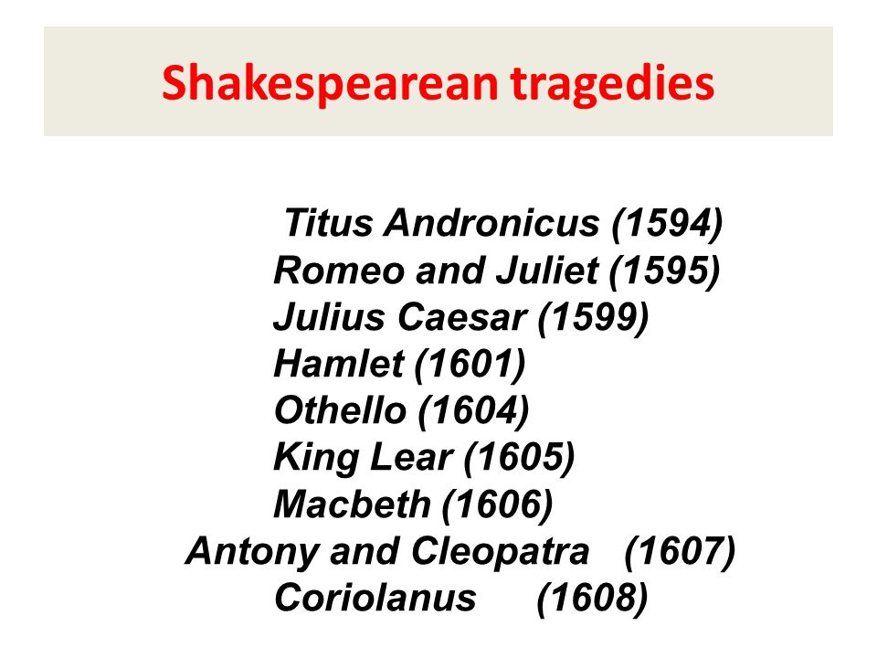 Shakespearean tragedies