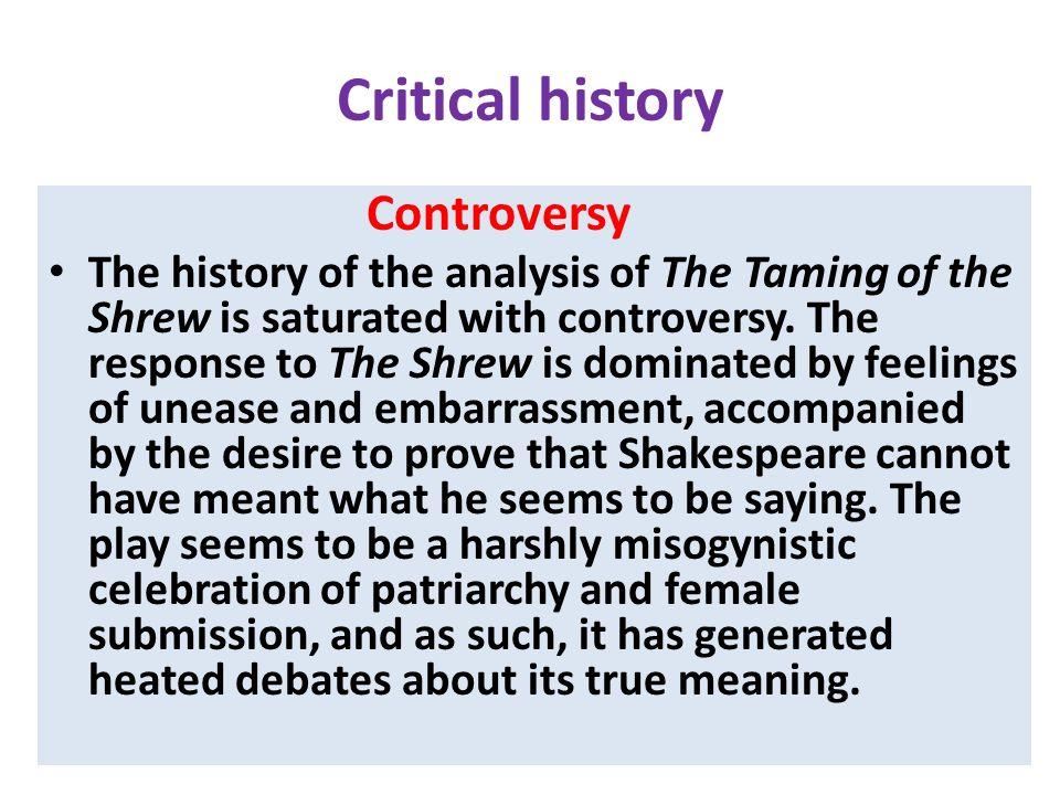 Critical history Controversy.