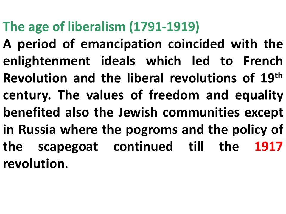 The age of liberalism (1791-1919)