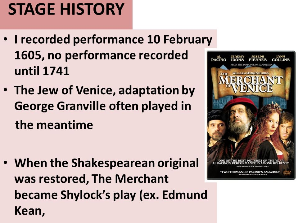 STAGE HISTORY I recorded performance 10 February 1605, no performance recorded until 1741.