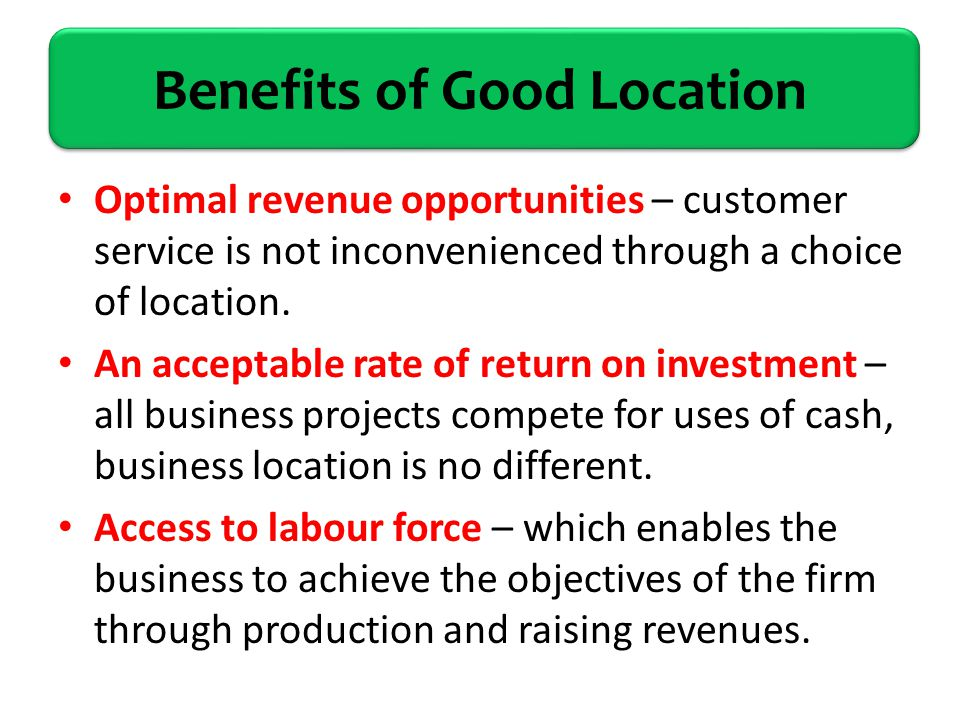 Location Advantages - Module 4: Why Do We Have ...
