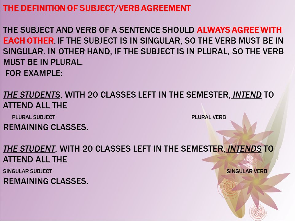 Subject verb agreement ppt video online download the definition of subjectverb agreement the subject and verb of a sentence should always platinumwayz