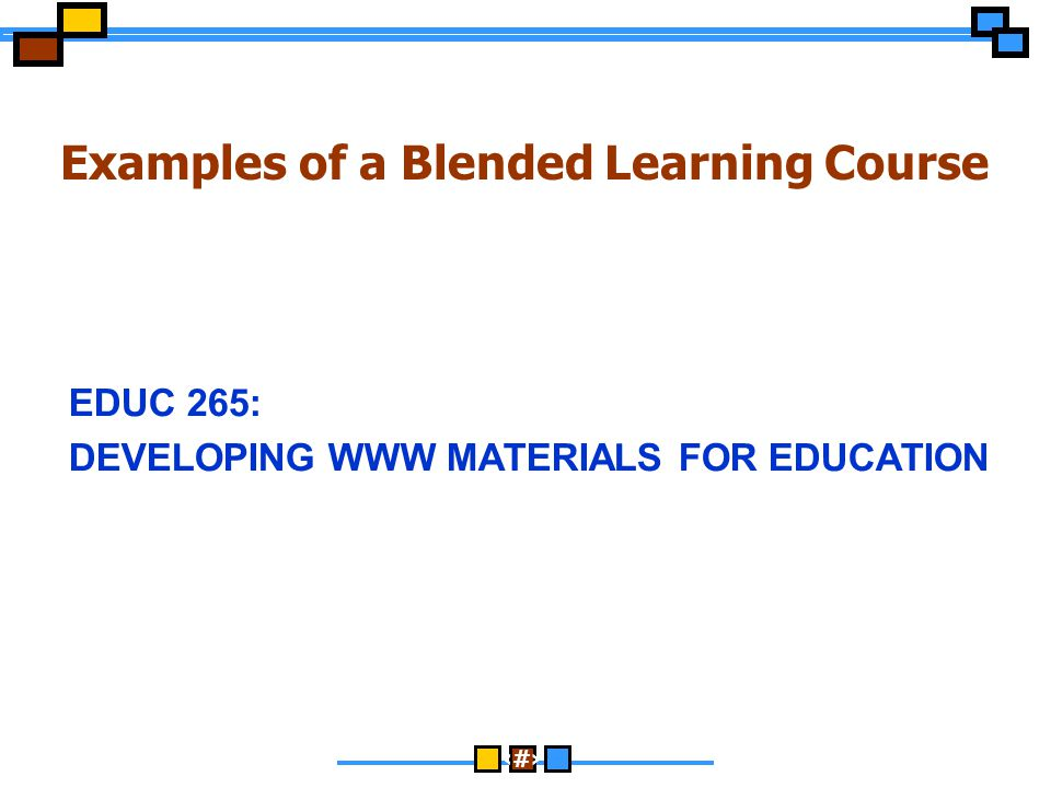 Examples of a Blended Learning Course