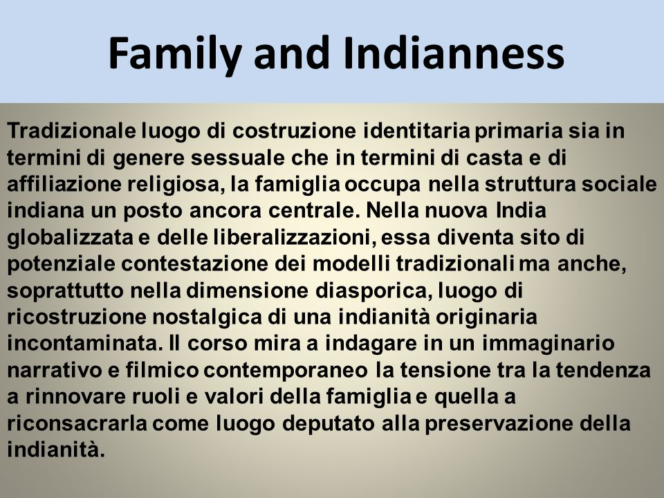 Family and Indianness
