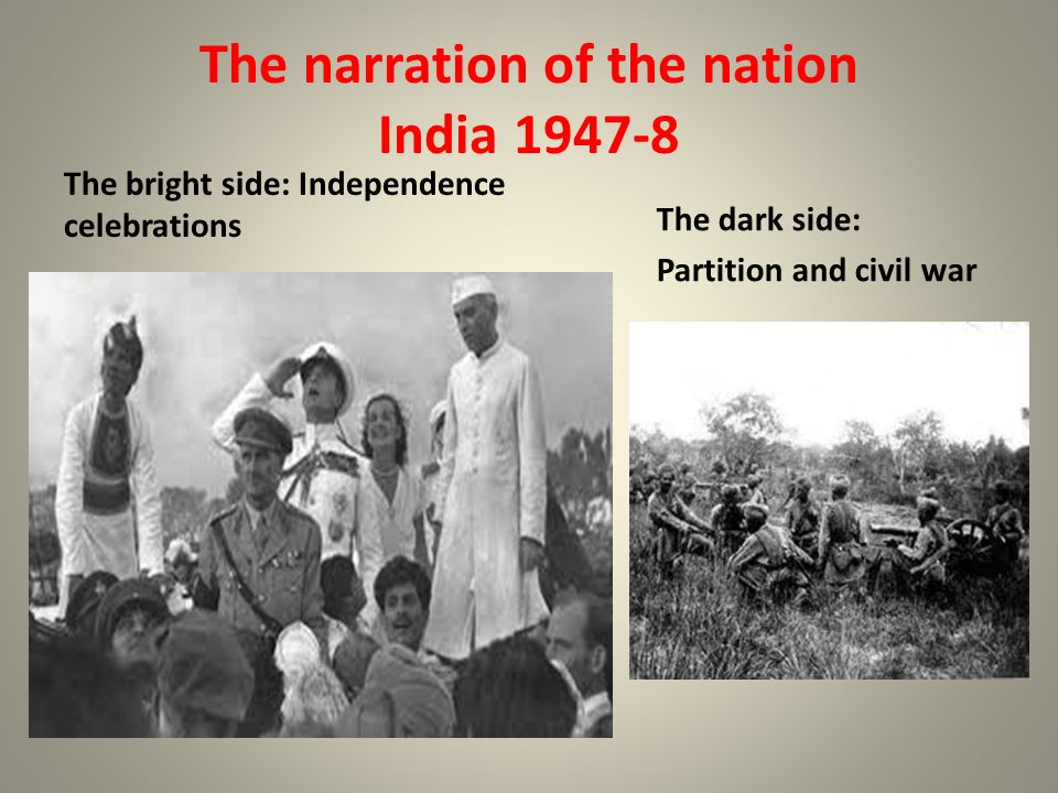 The narration of the nation India 1947-8