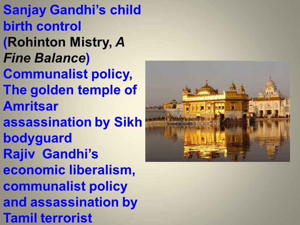 Sanjay Gandhi's child birth control (Rohinton Mistry, A Fine Balance) Communalist policy,