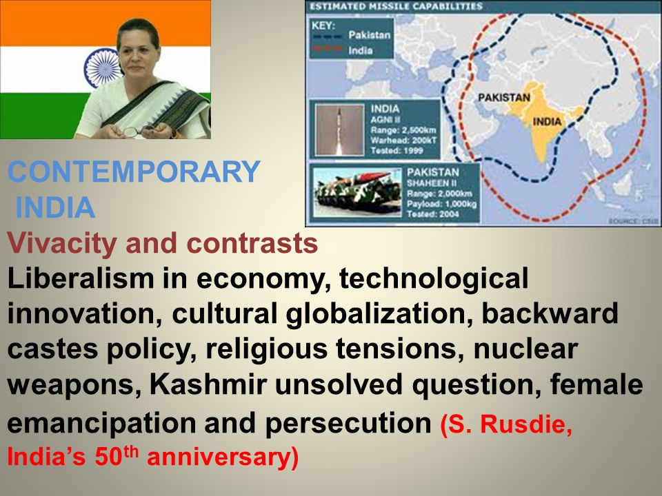 CONTEMPORARY INDIA. Vivacity and contrasts.