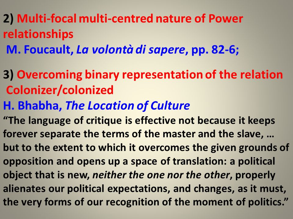 2) Multi-focal multi-centred nature of Power relationships
