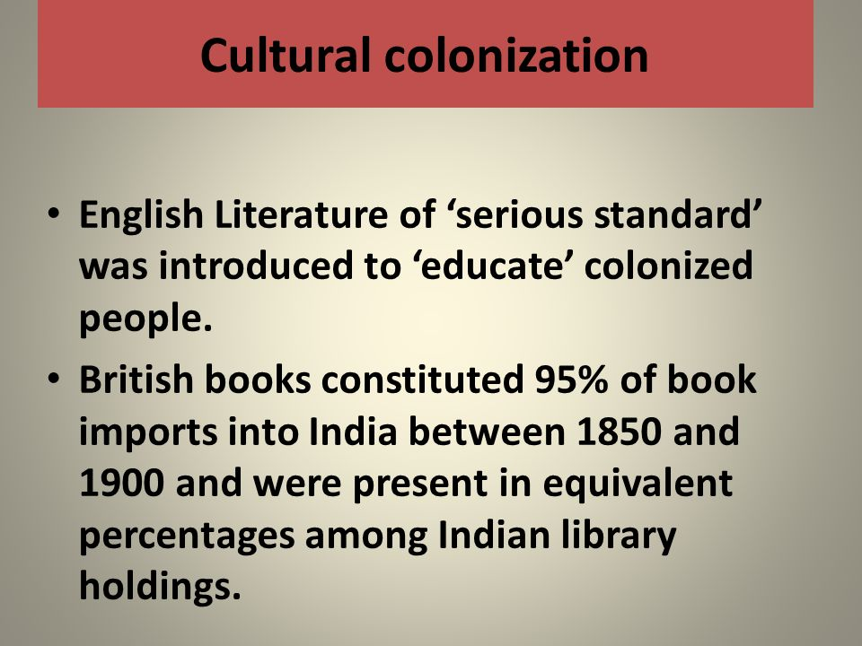 Cultural colonization