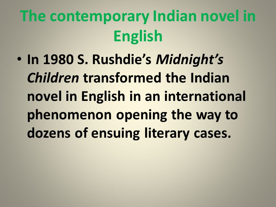 The contemporary Indian novel in English