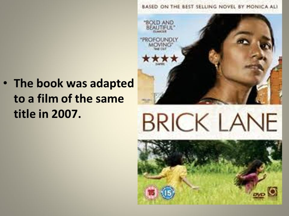 The book was adapted to a film of the same title in 2007.