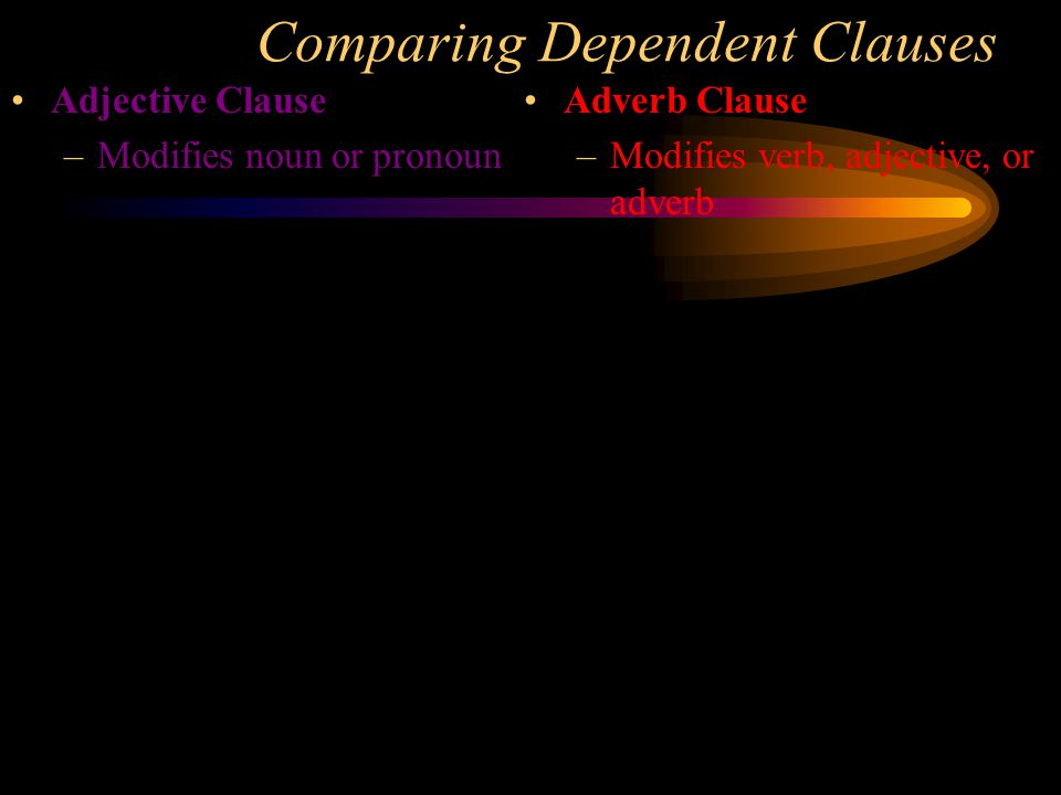 Comparing Dependent Clauses