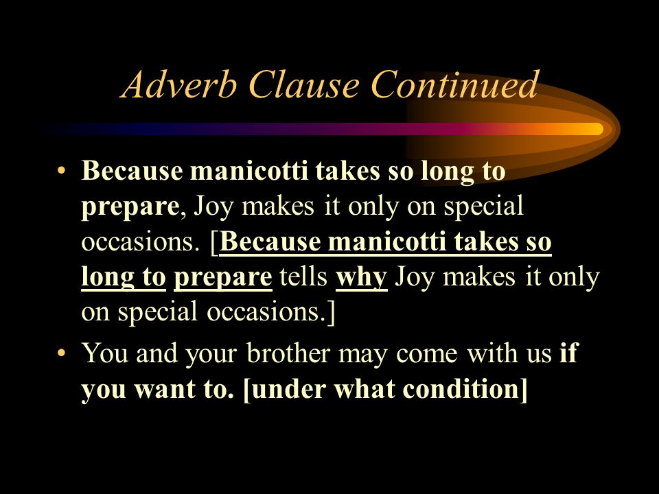 Adverb Clause Continued