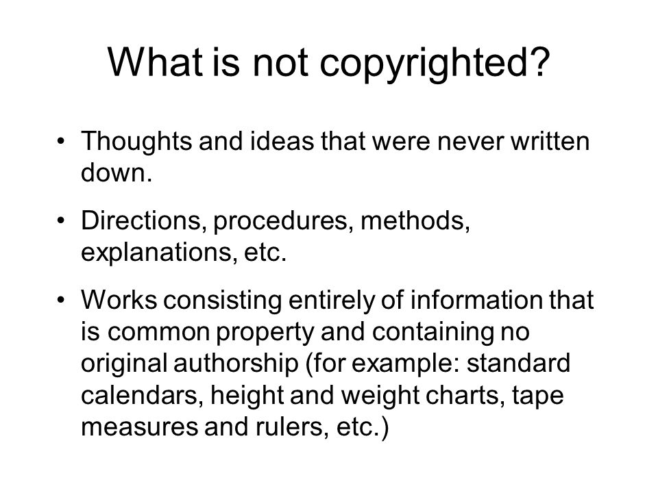 What is not copyrighted