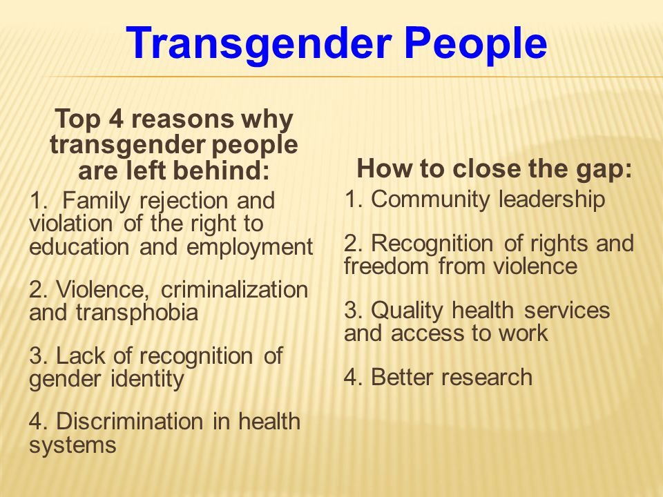 Top 4 reasons why transgender people are left behind: