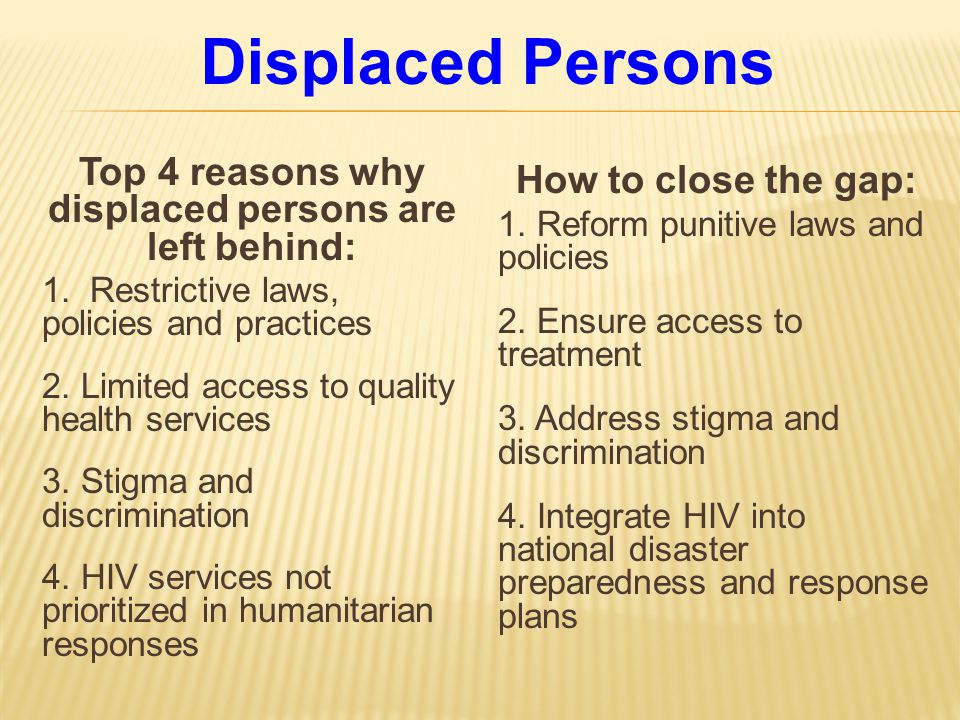 Top 4 reasons why displaced persons are left behind: