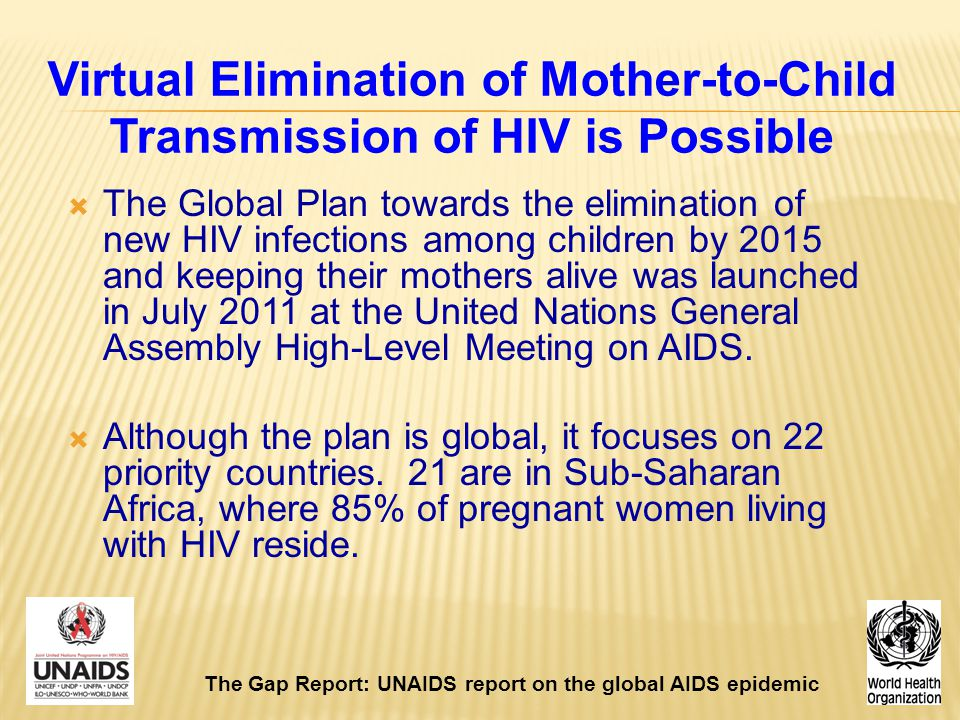 Virtual Elimination of Mother-to-Child Transmission of HIV is Possible