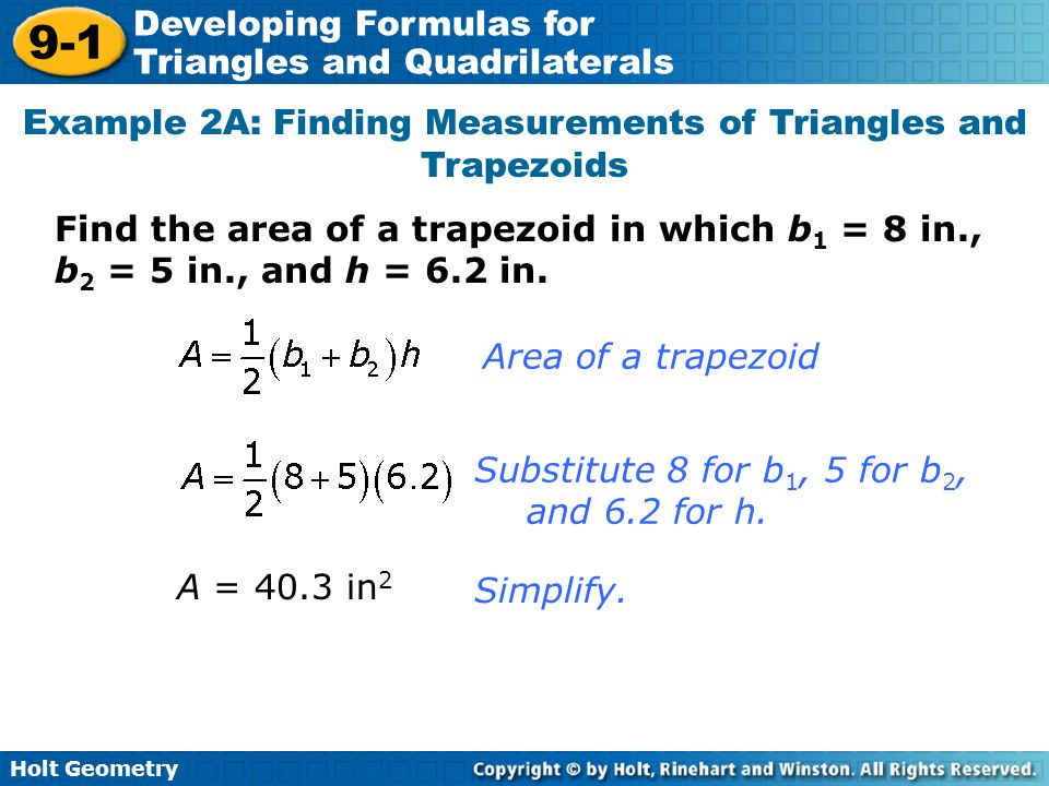 Example 2A: Finding Measurements of Triangles and Trapezoids