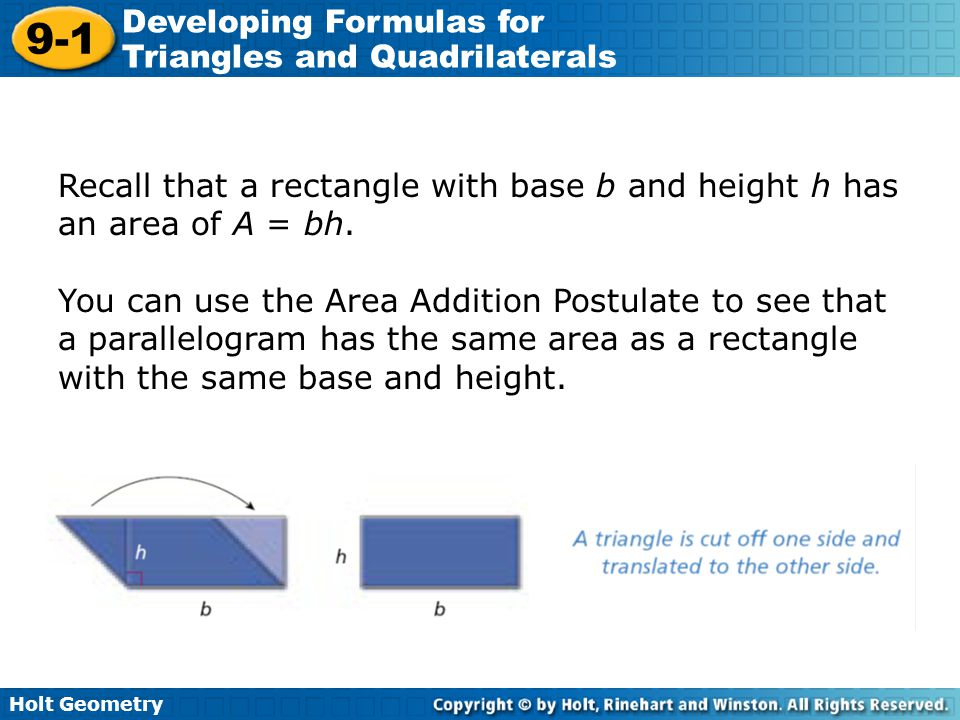 Recall that a rectangle with base b and height h has an area of A = bh.