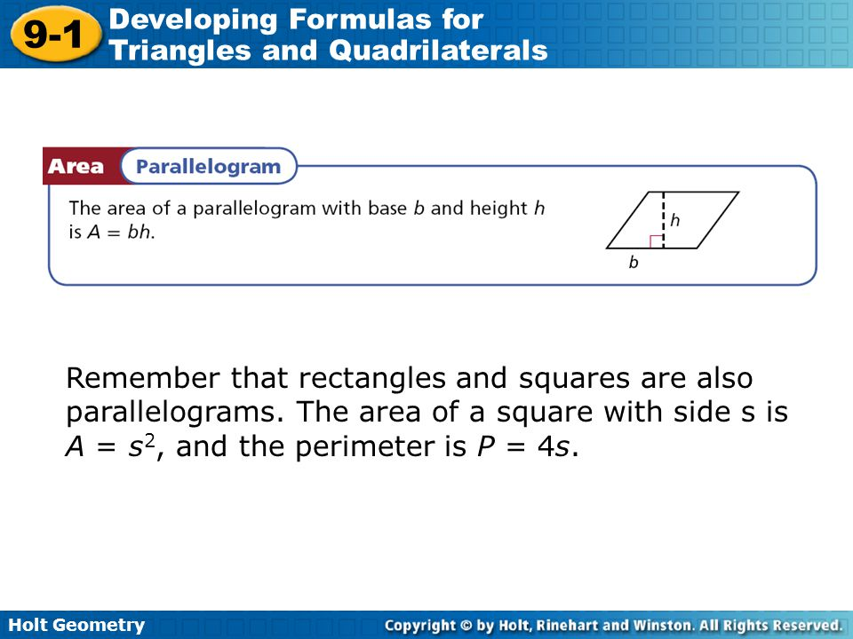 Remember that rectangles and squares are also parallelograms