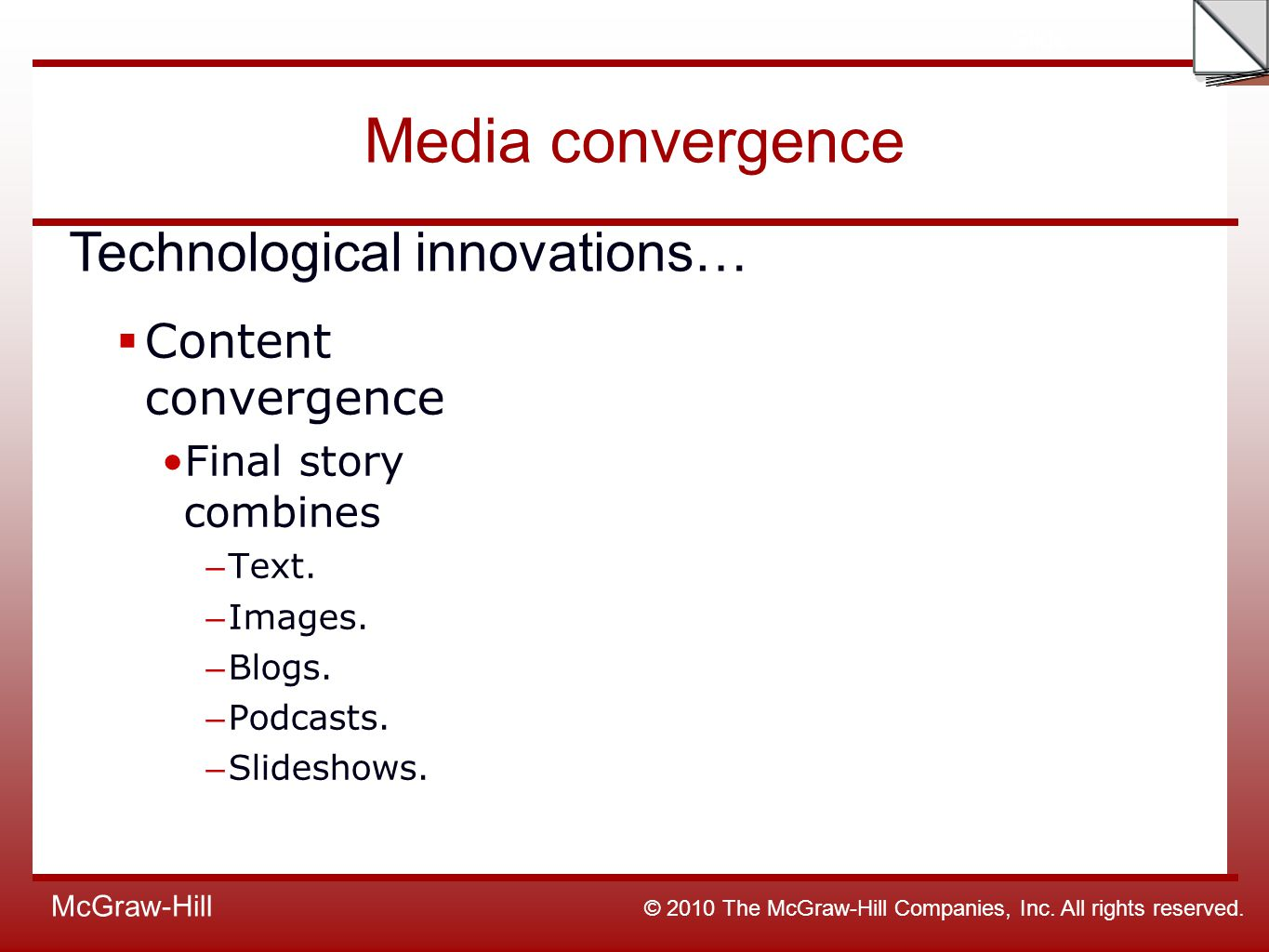 media convergence Media technological convergence is the tendency that as technology changes, different technological system sometimes evolve toward performing similar tasks.