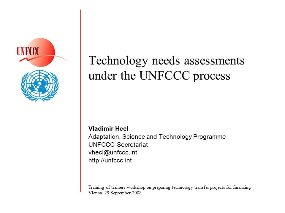 Technology needs assessments under the UNFCCC process