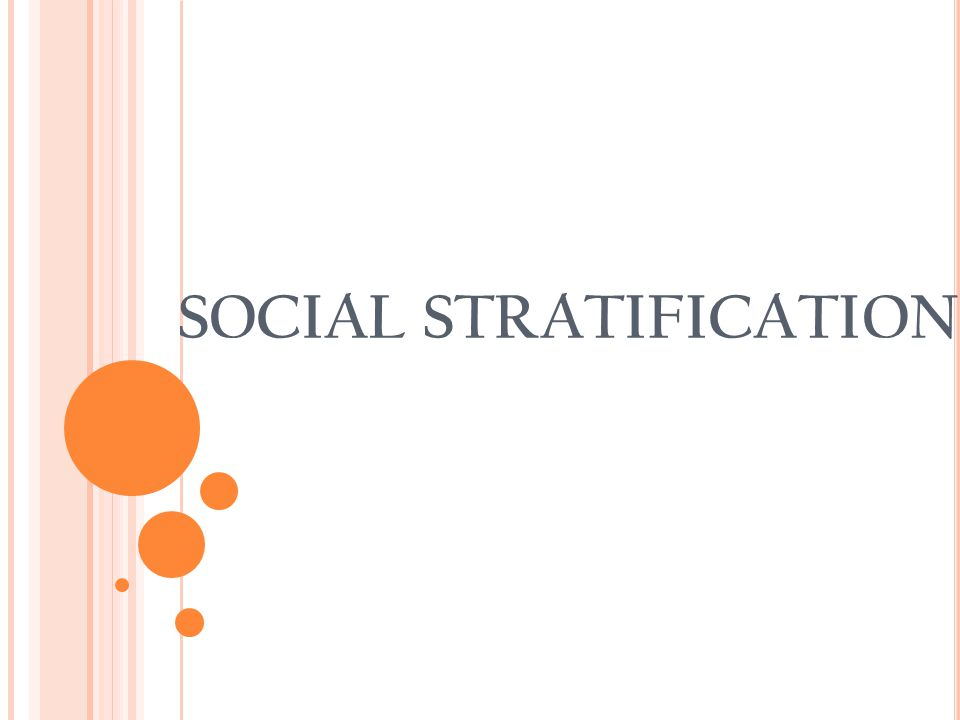 social startification Stratification stands for the arrangement of people in a society into various layers  on the basis of social status social stratification assumes.