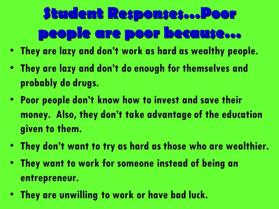 people work because they need money Subject nr 56: people work because they need money to live what are some other reasons that work for [ responses] [ post a response] [ learning center.
