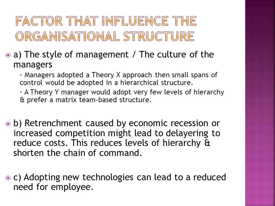 Factor that influence the organisational structure