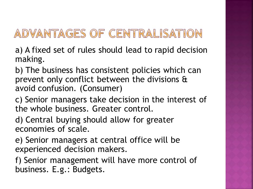 Advantages of centralisation