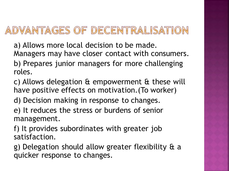 Advantages of decentralisation