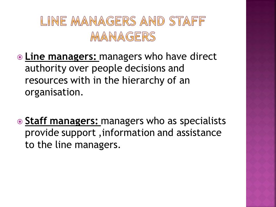 Line managers and staff managers
