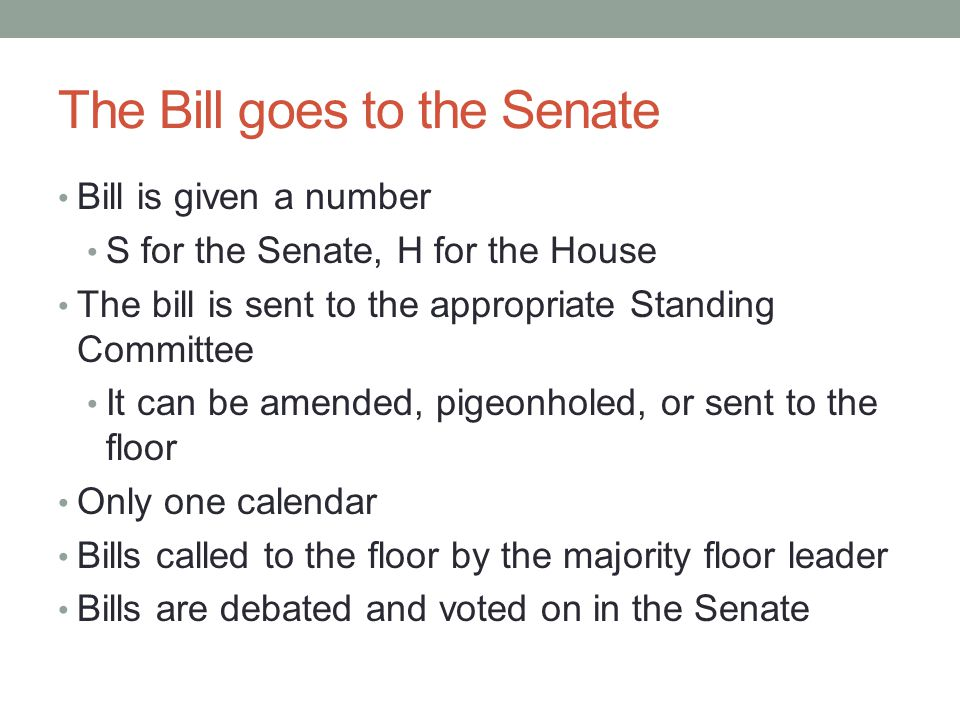 The Bill goes to the Senate
