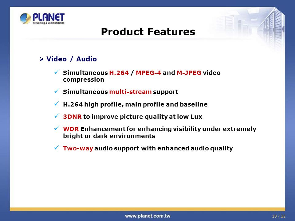 Product Features  Video / Audio