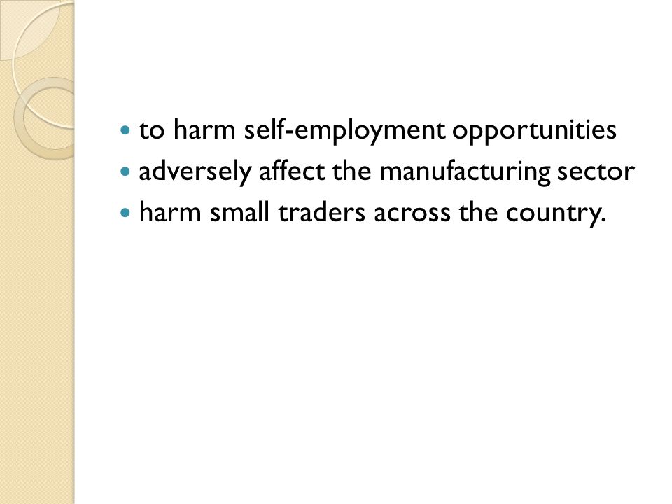 to harm self-employment opportunities