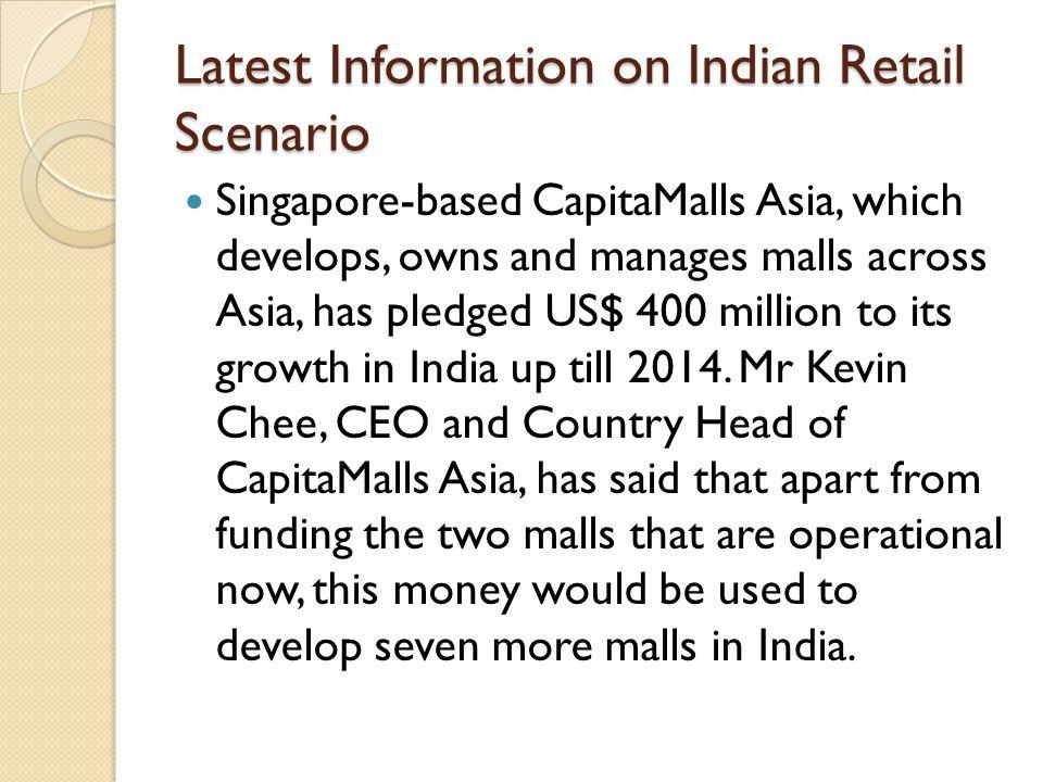 Latest Information on Indian Retail Scenario