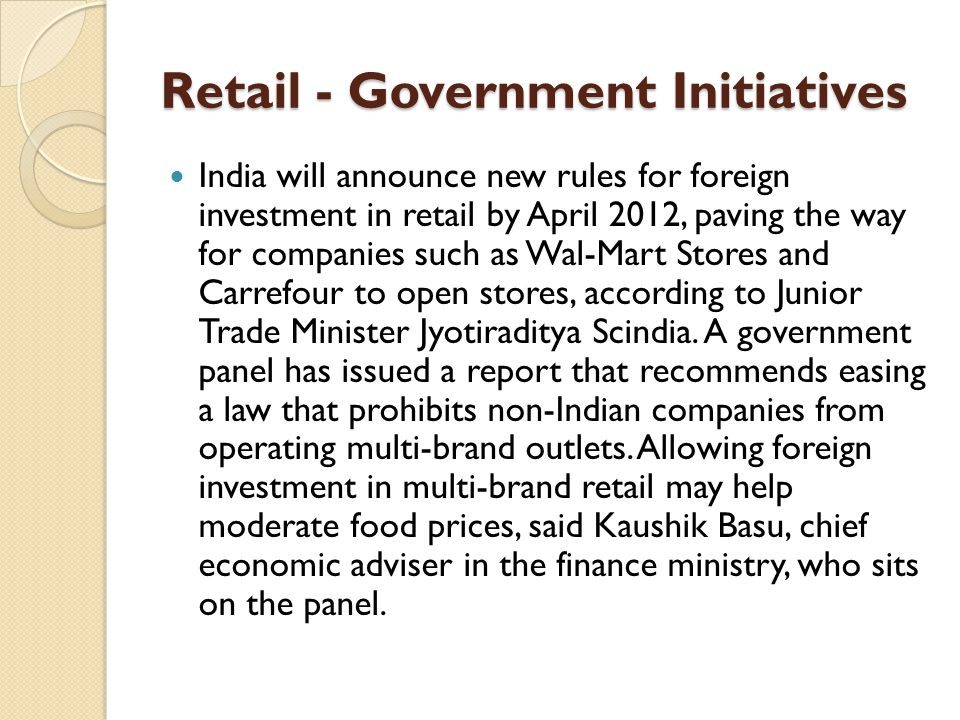 Retail - Government Initiatives